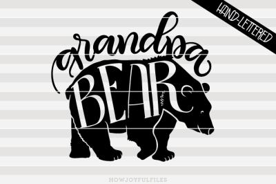 Grandpa bear - bear family - hand drawn lettered cut file