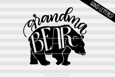 Grandma bear - bear family - hand drawn lettered cut file