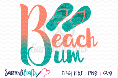 Beach Bum - SVG EPS DXF PNG
