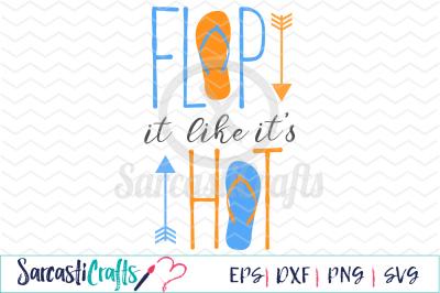 Flop It Like It's Hot