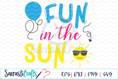 Fun in the Sun - EPS SVG DXF PNG