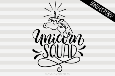 Unicorn squad - SVG - PDF - DXF - hand drawn lettered cut file