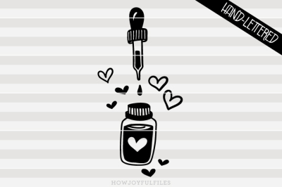 Oil love graphic - Essential oil - hand drawn lettered cut file