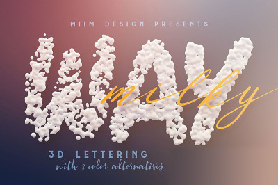 Milky Way – 3D Lettering