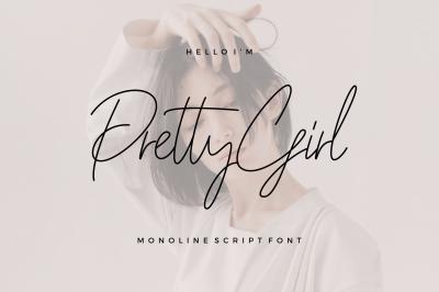 Pretty Girl Monoline