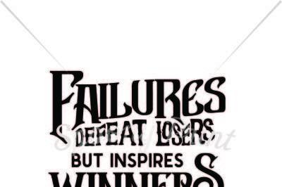Failures defeat losers