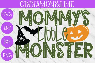 Mommy's Little Monster Halloween Kids SVG
