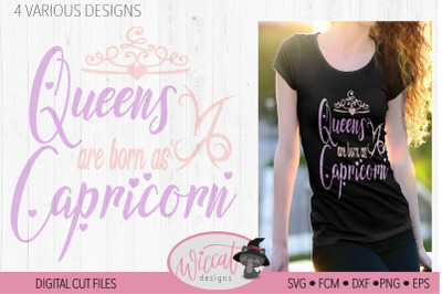 Capricorn Zodiac svg, birth sign svg, Queens are born as Capricor