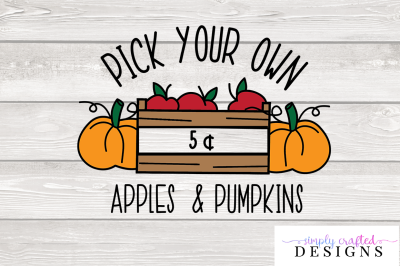 Pick Your Own Apples & Pumpkins SVG