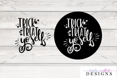 Trick or Treat Yo'Self SVG