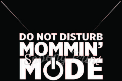 Mommin mode