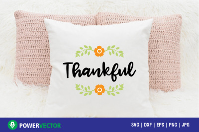 Thankful svg , eps, dxf Print, Cut Files