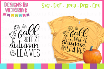 Fall Breeze Autumn Leaves, SVG, DXF, PNG, Cut File