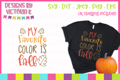My Favorite Color is Fall, SVG, DXF, PNG, Cut File