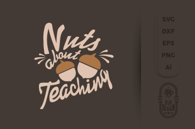 SVG Cut File: NUTS about Teaching, School SVG