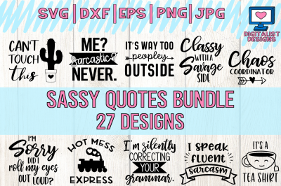 sassy quotes bundle svg, funny quotes, dxf, png, jpg, eps