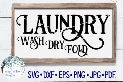 Wash Dry Fold Laundry Sign SVG