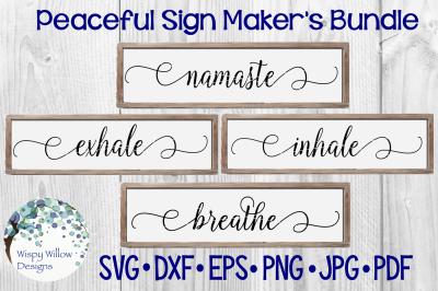 Peaceful Sign Maker's Bundle | Namaste | Breathe | Inhale | Exhale