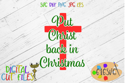 Put Christ back in Christmas SVG