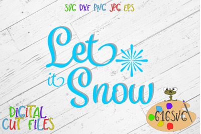 Let it Snow SVG DXF