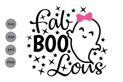 Fab boo lous svg, Halloween svg, faboolous svg, Fab-boo-lous svg.