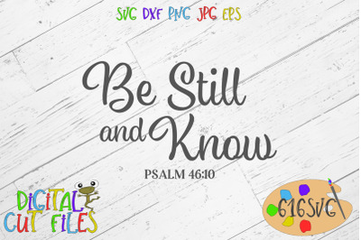 Be still and know Psalm 46:10 SVG