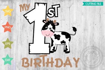 Cow Birthday svg, Farm birthday, 1st Birthday svg