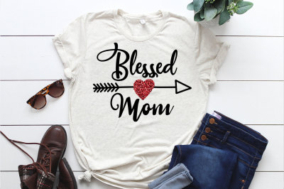 SVG Cut File, Blessed Mom, Die Cut Printable, Silhouette Svg, Cricut S