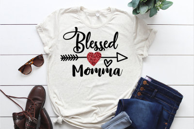 SVG Cut File, Blessed Momma, Die Cut Printable, Silhouette Svg, Cricut