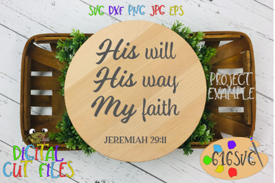 His will His way My faith SVG