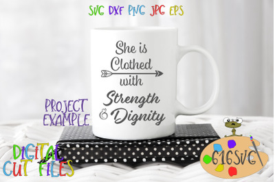She is CLothed with Strength and Dignity SVG