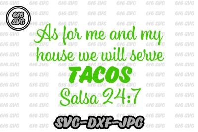 As for me and my house we will serve tacos salso 247 SVG