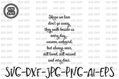 Those we love don't go away SVG