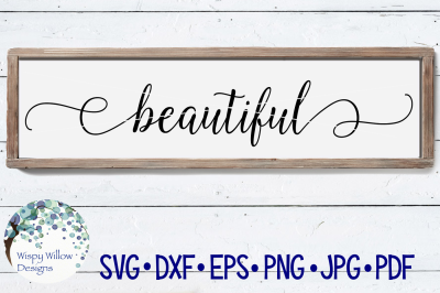 Beautiful Sign SVG DXF PNG JPG EPS PDF