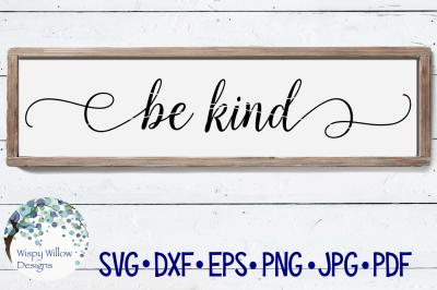 Be Kind Sign SVG DXF PNG JPG EPS PDF