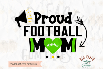 Proud football mom shirt design SVG, PNG, EPS, DXF, PDF formats