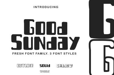 Good Sunday - 3 font Styles