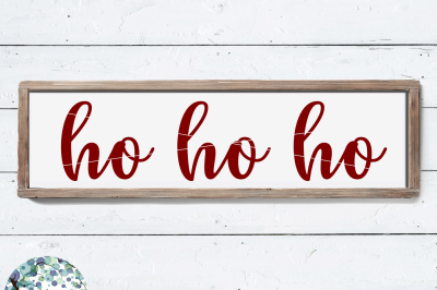 Ho Ho Ho | Christmas SVG Cut File