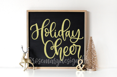 Holiday Cheer - Hand Lettered SVG