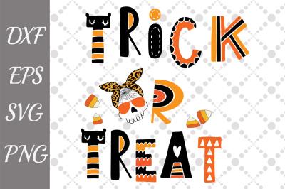 Trick or Treat Svg, HALLOWEEN SVG, Halloween Candy ,Halloween Sign