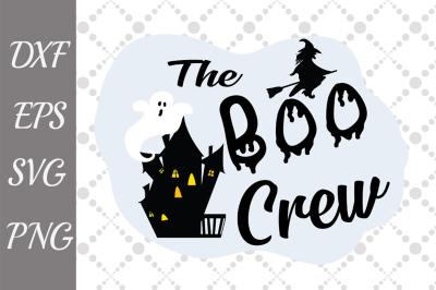The boo crew Svg, HALLOWEEN SVG, Ghost Svg,Boo Svg,Bat Svg
