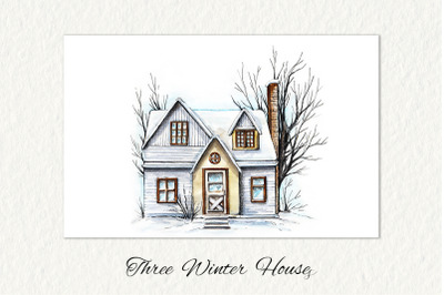 Three winter houses