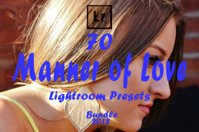 Manner of Love Lightroom Presets(50% Discount for Christmas)