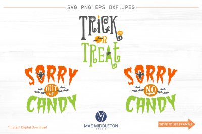 Trick or Treat, Out of Candy, No Candy printables, cut files, svg, dxf