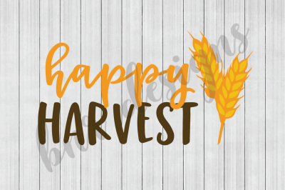 Fall SVG, Thanksgiving SVG, SVG Files, DXF Files