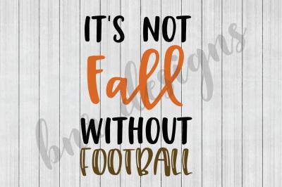 Fall SVG, Football SVG, SVG Files, DXF File