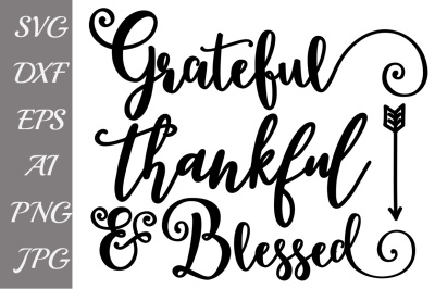 Fall Svg, Grateful Thankful,BLESSED SVG,Files for Cameo