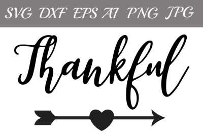 Thankful SVG, THANKSGIVING SVG, Silhouette svg,