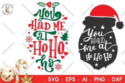You had me at Ho Ho Ho svg Christmas svg Winter hand drawn svg
