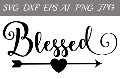 Blessed SVG, CHRISTIAN SVG,Monogram svg Files,Silhouette Files